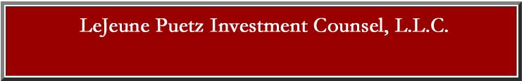 Lejeune Puetz Investment Counsel