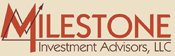 Milestone Investment Advisors